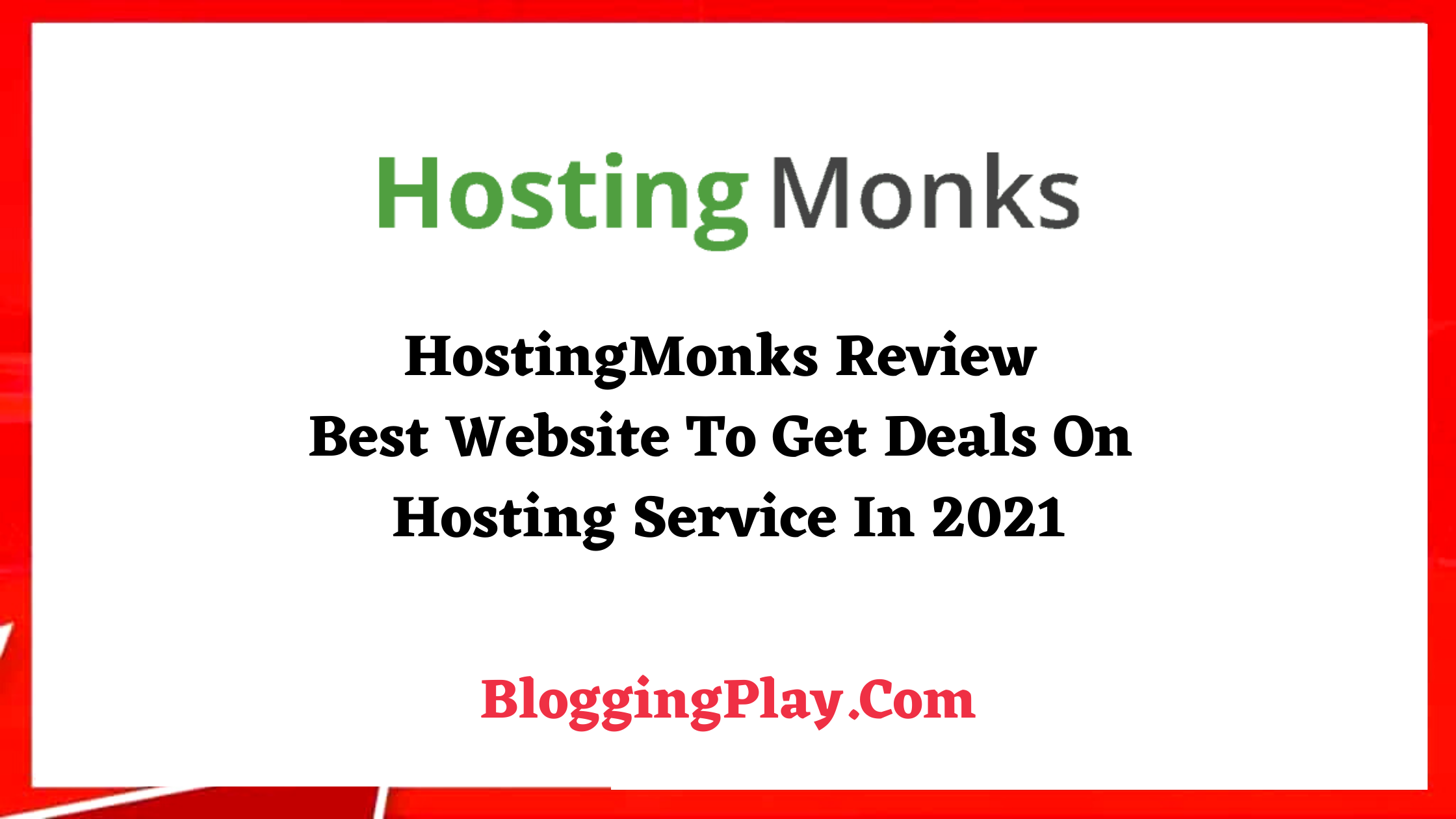 HostingMonks Review On BloggingPlay