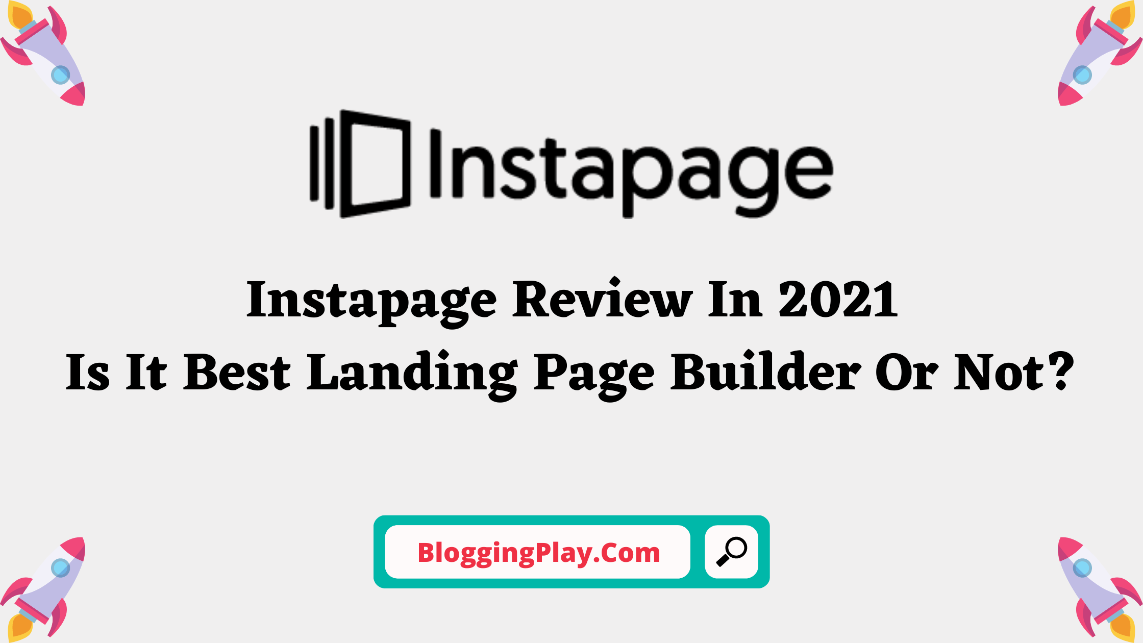 Instapage Review On BloggingPlay