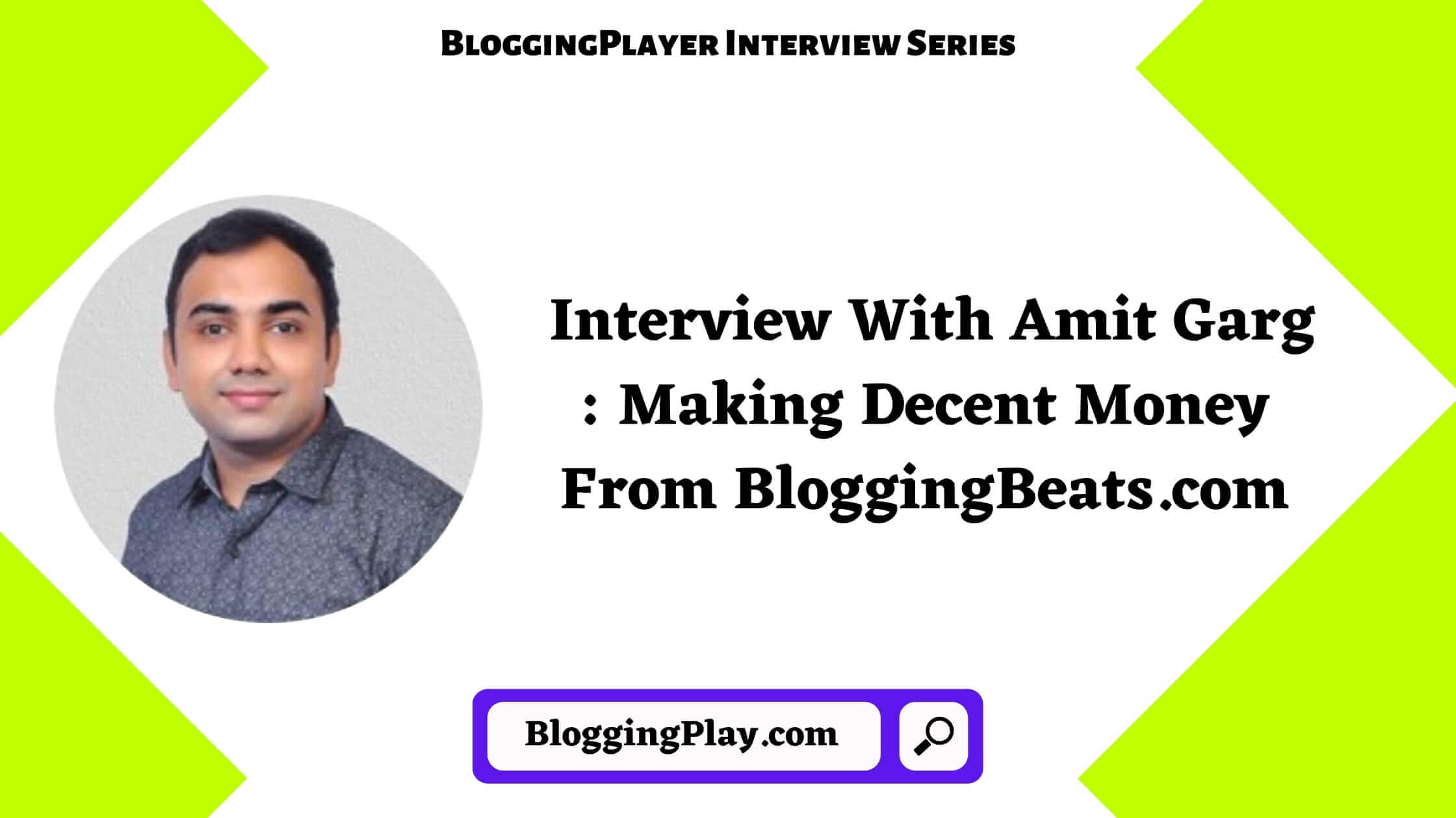 Interview With Amit Garg in English